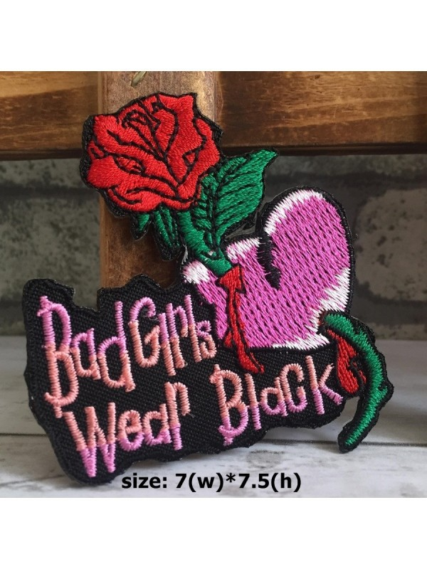 Bad Girls Wear Black Patch,Iron on patch,sew on patch,applique,embroidered patch